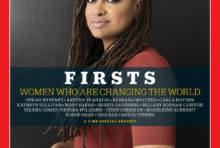 "Time Magazine's ""FIRSTS: Women Who Are Changing the World"" Multimedia Project Celebrates Trailblazing Female Leaders"